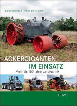 Ackergiganten im Einsatz von Görg,  Horst-Dieter, Herrmann,  Klaus