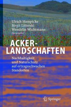 Ackerlandschaften von Hampicke,  Ulrich, Literski,  Birgit, Wichtmann,  Wendelin