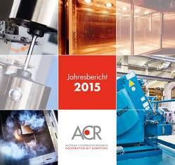 ACR-Jahresbericht 2015 – Austrian Cooperative Research