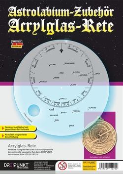 Acrylglas-Rete (zum Astrolabium)