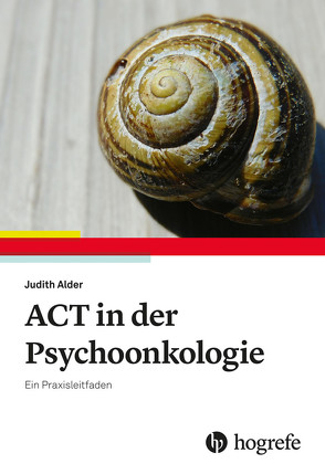 ACT in der Psychoonkologie von Alder,  Judith