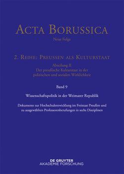 Acta Borussica – Neue Folge. Preußen als Kulturstaat. Der preußische… / Wissenschaftspolitik in der Weimarer Republik von BBAW Berlin-Brandenburgische, Neugebauer,  Wolfgang, Spenkuch,  Hartwin