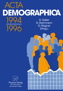 Acta Demographica 1994–1996 von Galler,  Heinz, Steinmann,  Gunter, Wagner,  Gert