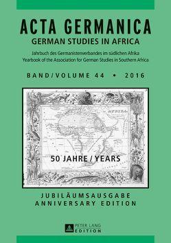 Acta Germanica Band / Volume 44 • 2016 von von Maltzan, Carlotta