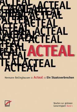 Acteal – Ein Staatsverbrechen von Bellinghausen,  Herrmann, Clausing,  Peter, Kerkeling,  Luz