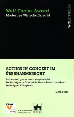 Acting in Concert im Übernahmerecht von Leser,  Gerd