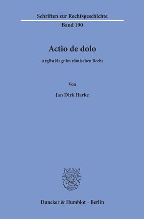 Actio de dolo. von Harke,  Jan Dirk