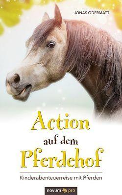 Action auf dem Pferdehof von Odermatt,  Jonas