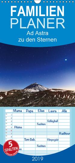 Ad Astra – zu den Sternen – Familienplaner hoch (Wandkalender 2019 , 21 cm x 45 cm, hoch) von Rebel - we're photography,  Werner