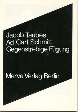 Ad Carl Schmitt von Taubes,  Jacob