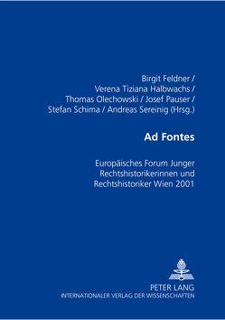 Ad Fontes von Feldner,  Birgit, Halbwachs,  Verena, Olechowski,  Thomas, Pauser,  Josef