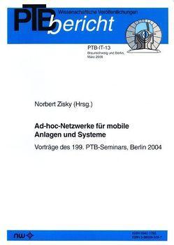 Ad-hoc-Netzwerke für mobile Anlagen und Systeme von Zisky,  N
