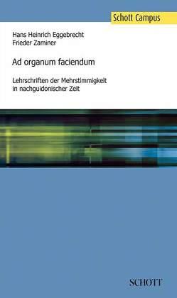 Ad organum faciendum von Eggebrecht,  Hans Heinrich, Zaminer,  Frieder