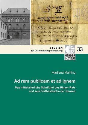 Ad rem publicam et ad ignem von Mahling ,  Madlena