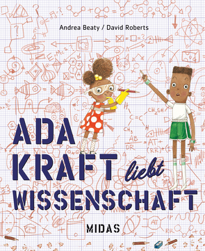 Ada Kraft liebt Wissenschaft von Beaty,  Andrea, Roberts,  David