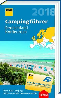 ADAC Campingführer Nord 2018 / ADAC Campingführer Deutschland Nordeuropa 2018