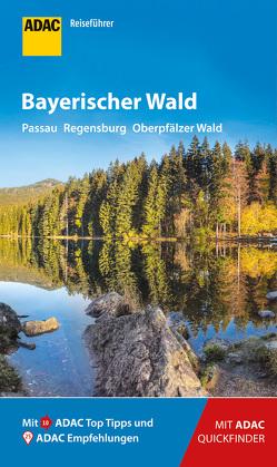 ADAC Reiseführer Bayerischer Wald von Becker,  Regina, Weindl,  Georg