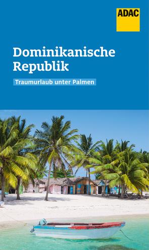 ADAC Reiseführer Dominikanische Republik von Rössig,  Wolfgang