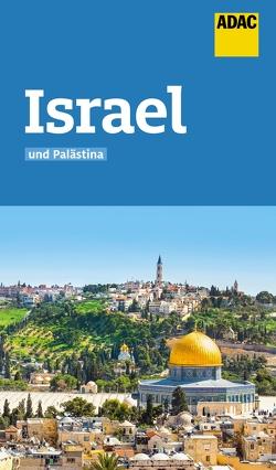 ADAC Reiseführer Israel und Palästina von Knupper,  Franziska