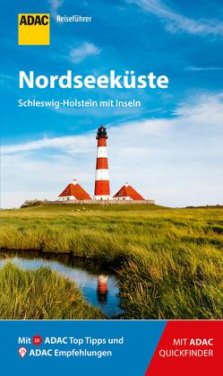 ADAC Reiseführer Nordseeküste Schleswig-Holstein von Lammert,  Andrea, Leyk,  Randolf