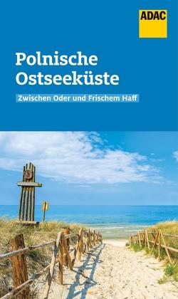 ADAC Reiseführer Polnische Ostseeküste von Lendt,  Christine