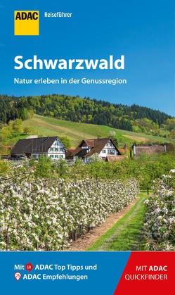 ADAC Reiseführer Schwarzwald von Goetz,  Rolf, Mantke,  Michael