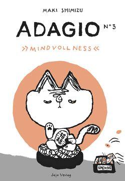 Adagio N°3 – Mindvollness von Shimizu,  Maki