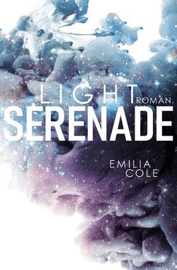 Adagio-Reihe / Light Serenade (Adagio-Reihe 1) von Cole,  Emilia