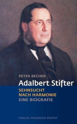 Adalbert Stifter von Becher,  Peter