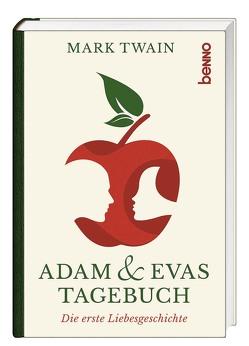 Adam & Evas Tagebuch von Twain,  Mark