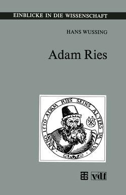 Adam Ries von Wußing,  Hans