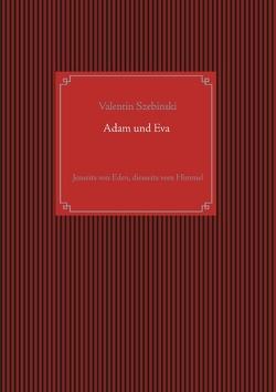 Adam und Eva von Szebinski,  Valentin