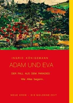 Adam und Eva – Der Fall aus dem Paradies von Königsmann,  Ingrid