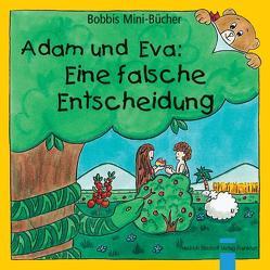 Adam und Eva: Eine falsche Entscheidung von Marquardt,  Christel, Schnizer,  Andrea