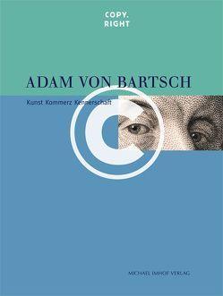Adam von Bartsch Copy.Right von Brakensiek,  Stephan, Michels,  Anette, Sors,  Anne-Katrin