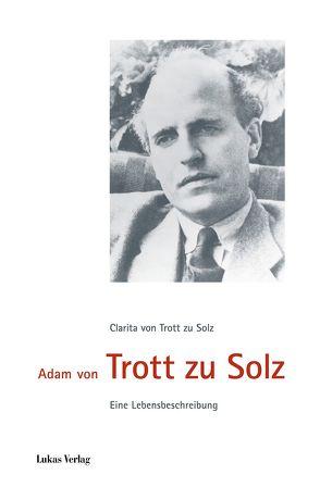 Adam von Trott zu Solz von Trott zu Solz,  Clarita von