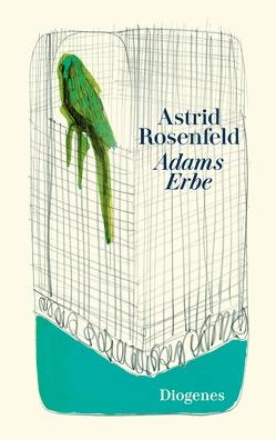 Adams Erbe von Rosenfeld,  Astrid