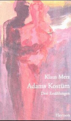 Adams Kostüm von Merz,  Klaus