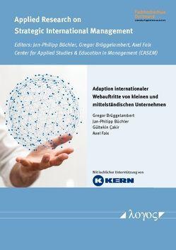 Adaption internationaler Webauftritte von kleinen und mittelständischen Unternehmen von Brüggelambert,  Gregor, Büchler,  Jan-Philipp, c{Cakir,  Gültekin, Faix,  Axel