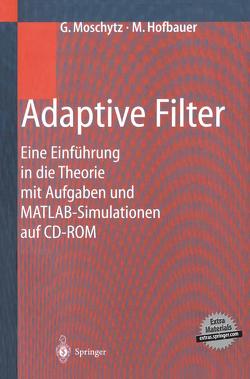 Adaptive Filter von Hofbauer,  Markus, Moschytz,  George
