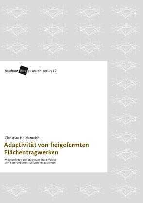Adaptivität von freigeformten Flächentragwerken von Heidenreich,  Christian