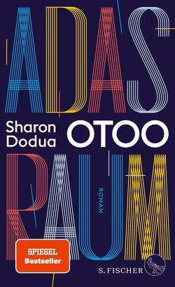 Adas Raum von Otoo,  Sharon Dodua