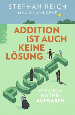 Addition ist auch keine Lösung von Graf,  Maximilian, Reich,  Stephan