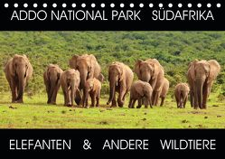 ADDO NATIONAL PARK SÜDAFRIKA – ELEFANTEN & ANDERE WILDTIERE (Tischkalender 2020 DIN A5 quer) von Fraatz,  Barbara