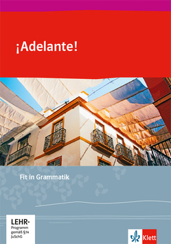 ¡Adelante!. Ausgabe spätbeginnende Fremdsprache ab 2018