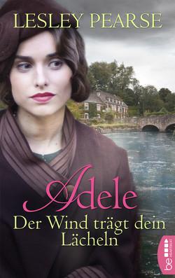 Adele – Der Wind trägt dein Lächeln von Link,  Michaela, Pearse,  Lesley