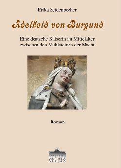 Adelheid von Burgund von Seidenbecher,  Erika
