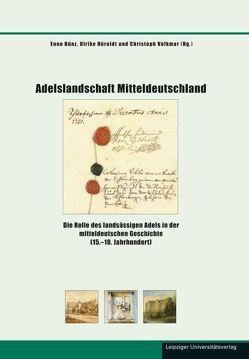 Adelslandschaft Mitteldeutschland von Bünz,  Enno, Höroldt,  Ulrike, Volkmar,  Christoph