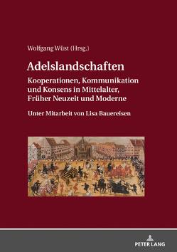 Adelslandschaften von Wüst,  Wolfgang