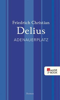 Adenauerplatz von Delius,  Friedrich Christian